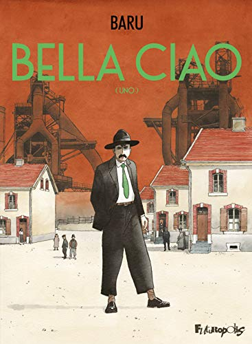Bella Ciao: (Uno)