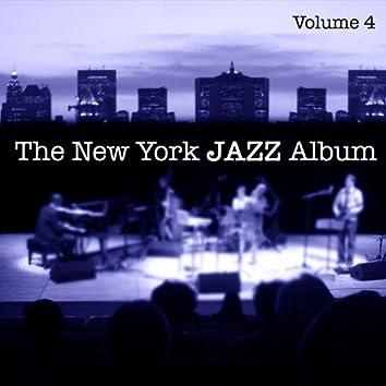 The New York Jazz Album Vol. 4 - Piano Trio, Live Concert, Jazz Club and New Bebop