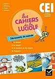 Les Cahiers de la Luciole Découverte du monde CE1 éd. 2010 - Cahier...