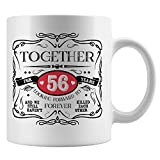 WTOMUG 56th Anniversary Relationship or Marriage Mug, Cute Fifty Six Year Wedding Present For the Happy Married Couple Celebrating 56 Year, Funny Love Mug For Husband And Wife, Girlfriend
