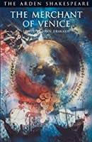 The Merchant of Venice: Third Series (The Arden Shakespeare)