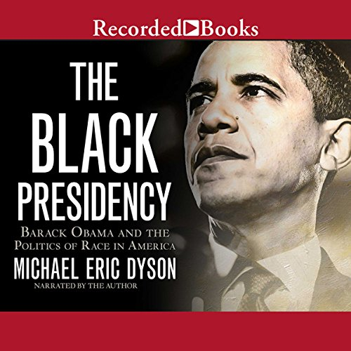 The Black Presidency audiobook cover art