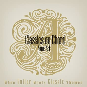 Classics on Chord - When Guitar Meets Classic Themes