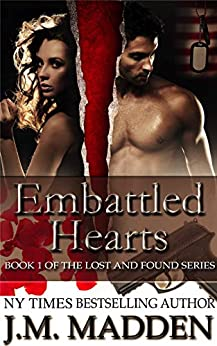 Embattled Hearts (Military Romantic Suspense) (Lost and Found Book 1) by [J.M. Madden, Viola Estrella]