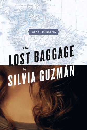 Book: The Lost Baggage of Silvia Guzmán by Mike Robbins