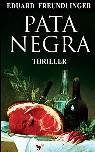 Pata Negra: Andalucía Thriller: 1