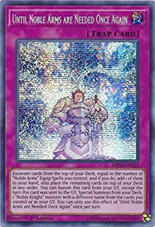 Yu-Gi-Oh! - Until Noble Arms are Needed Once Again - MP19-EN225 - Prismatic Secret Rare - 1st Edition - 2019 Gold Sarcophagus Tin Mega Pack