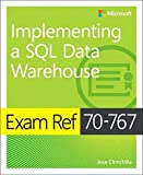 Exam Ref 70-767 Implementing a SQL Data Warehouse - Jose Chinchilla