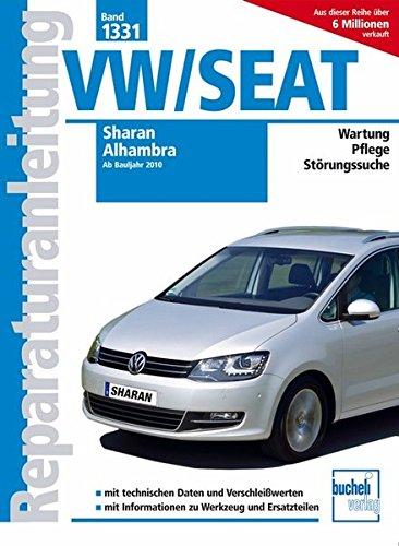 VW Sharan / Seat Alhambra ab Bj. 2010 (Reparaturanleitungen)