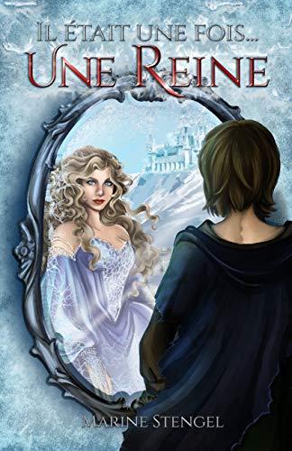 Il était une fois... une reine (French Edition)