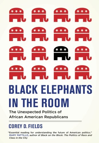 Image of Black Elephants in the Room: The Unexpected Politics of African American Republicans (George Gund Foundation Book in African American Studies)