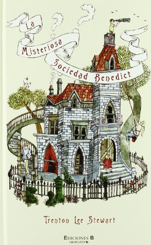 LA MISTERIOSA SOCIEDAD BENEDICT: 1ER. VOLUMEN (ESCRITURA DESATADA)