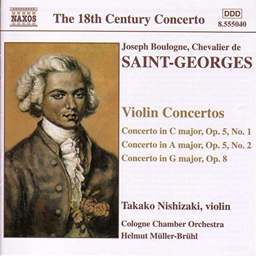 Saint-Georges: Violin Concertos Op. 5, Nos. 1-2 And Op. 8