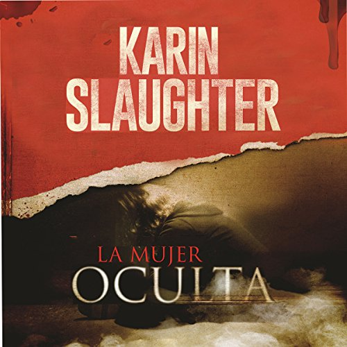 La Mujer Oculta [The Kept Woman] audiobook cover art