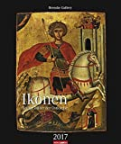Ikonen - Kalender 2017: Heilige Bilder der Ostkriche