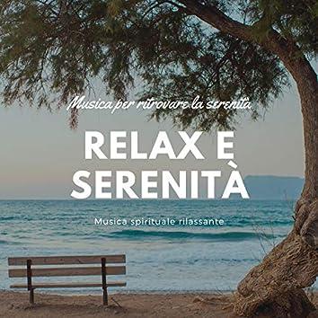 Relax e serenità – Musica per ritrovare la serenità, Musica spirituale rilassante