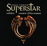 Jesus Christ Superstar (1996 Revival Cast) [2 CD Remastered] by Andrew Lloyd Webber (2006-05-23)