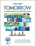 Tomorrow: All Over the Globe, Solutions Already Exist (Société)