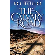 By Roy Hession - Calvary Road (Stg)