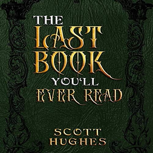 The Last Book You'll Ever Read audiobook cover art