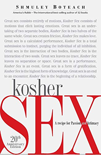 Kosher Sex (20th Anniversary Editon): A Recipe for Passion and Intimacy
