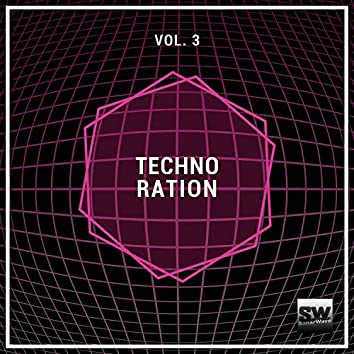 Techno Ration, Vol. 3