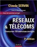 Réseaux & télécoms - Cours avec 129 exercices corrigés