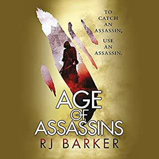 Age of Assassins                   By:                                                                                                                                 RJ Barker                               Narrated by:                                                                                                                                 Joe Jameson                      Length: 13 hrs and 3 mins     160 ratings     Overall 4.5