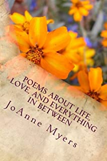 Poems About Life, Love, And Everything In Between
