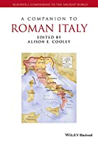 A Companion to Roman Italy (Blackwell Companions to the Ancient World)