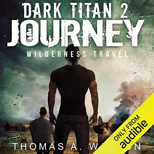 Couverture de Dark Titan Journey: Wilderness Travel