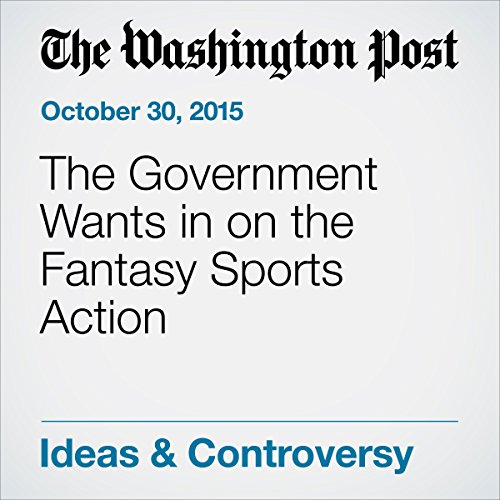 The Government Wants in on the Fantasy Sports Action audiobook cover art