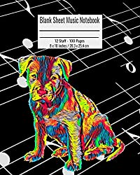 Blank Sheet Music Notebook: 100 Pages 12 Staff Music Manuscript Paper Colorful Pitbull Puppy Cover 8 x 10 inches / 20.3 x 25.4 cm
