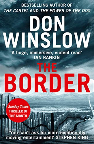 The Border: The final gripping thriller in the bestselling Cartel trilogy