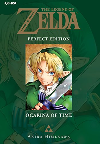 Ocarina of time. The legend of Zelda. Perfect edition (Vol. 1)