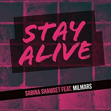 Stay Alive (feat. Milmars)