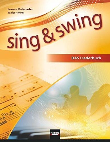 Sing & Swing DAS neue Liederbuch. Softcover: Ausgabe Deutschland