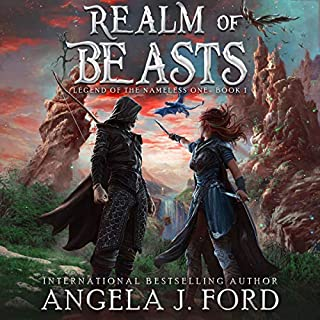 Realm of Beasts     An Epic Fantasy Adventure with Mythical Beasts (Legend of the Nameless One, Book 1)              By:                                                                                                                                 Angela J. Ford                               Narrated by:                                                                                                                                 Tucker McDougall                      Length: 6 hrs and 8 mins     Not rated yet     Overall 0.0