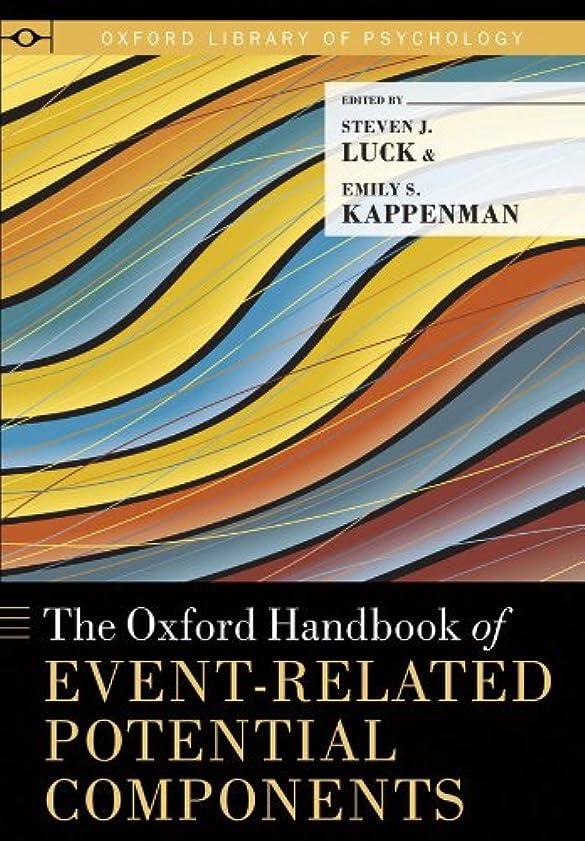 縮約経験的セメントThe Oxford Handbook of Event-Related Potential Components (Oxford Library of Psychology) (English Edition)