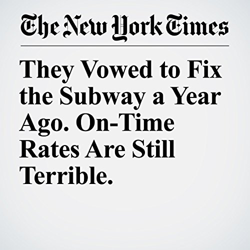 They Vowed to Fix the Subway a Year Ago. On-Time Rates Are Still Terrible. copertina
