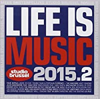 Life Is Music 2015/2