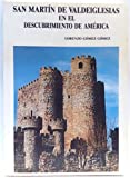 San Martín De Valdeiglesias En El Descubrimiento De América