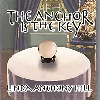 The Anchor Is the Key                   Written by:                                                                                                                                 Linda Anthony Hill                               Narrated by:                                                                                                                                 Lynde Houck                      Length: 8 hrs and 50 mins     1 rating     Overall 3.0