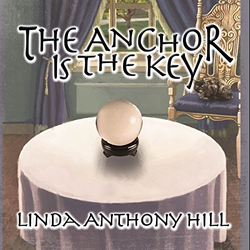 The Anchor Is the Key audiobook cover art