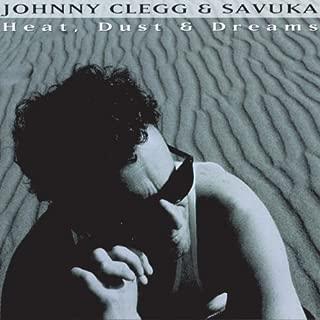 Heat Dust & Dreams by Johnny Clegg & Savuka