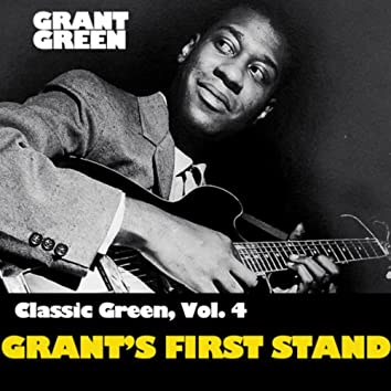 Classic Green, Vol. 4: Grant's First Stand