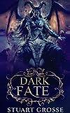 Dark Fate: Book 4 - Romero