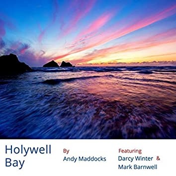 Holywell Bay (feat. Darcy Winter & Mark Barnwell)