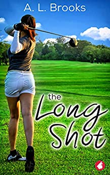 The Long Shot by [A.L. Brooks]