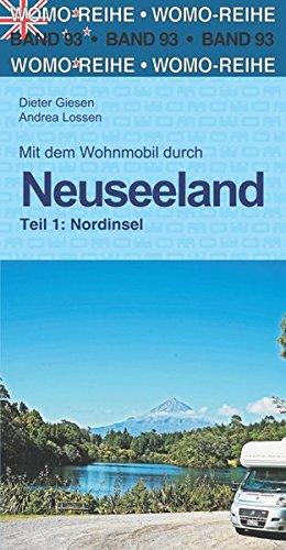 Mit dem Wohnmobil durch Neuseeland: Teil 1: Nordinsel (Womo-Reihe)